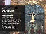 ENCUENTRO CON EL HERMANO JESÚS, MISIONERO EN ÁFRICA
